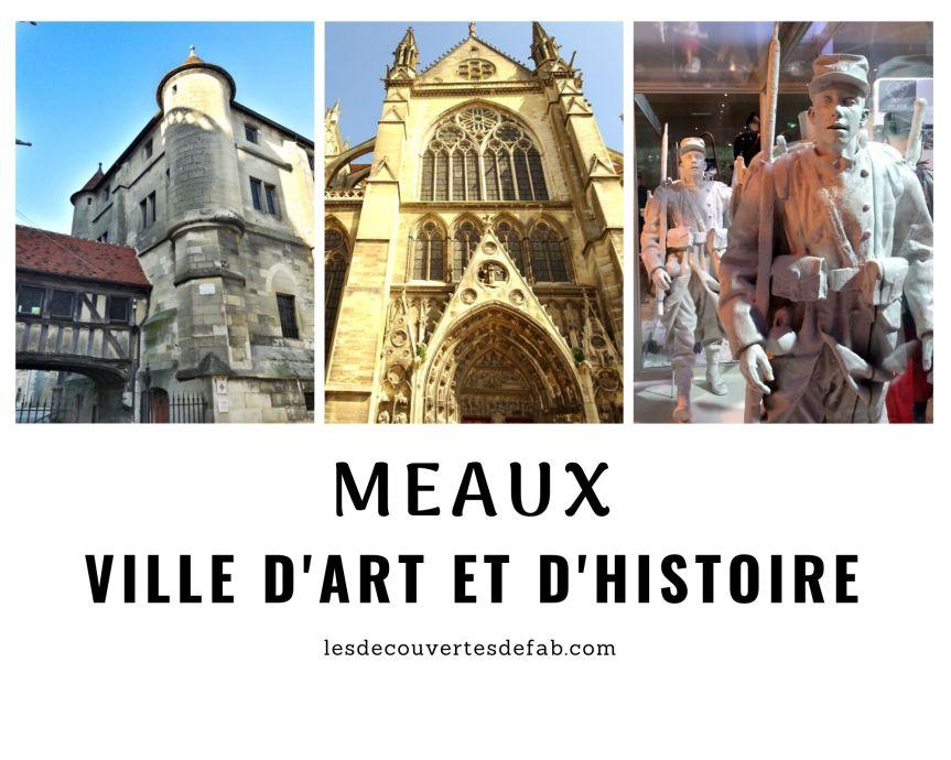 Découverte de Meaux – Ville d'Art et d'Histoire