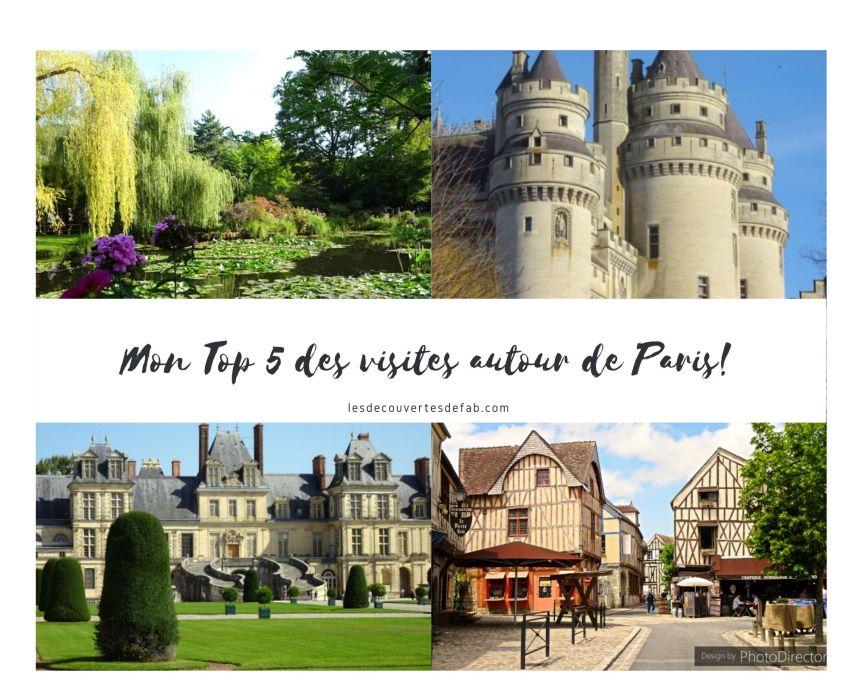 Mon Top 5 des visites inoubliables autour deParis!