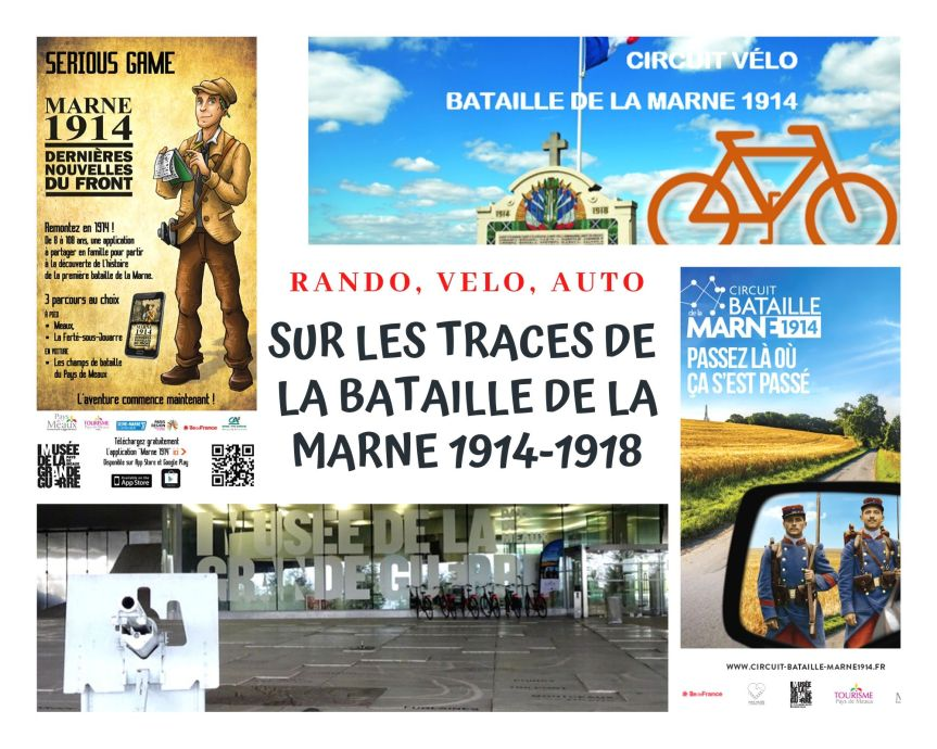 Sur les traces de la Bataille de la Marne 1914-1918 : rando, vélo, circuitauto