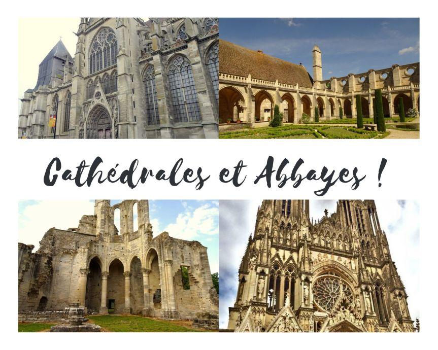 Cathédrales et Abbayes – Quelques joyaux àvisiter!