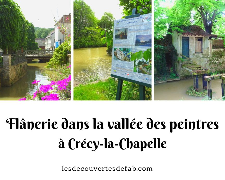 Flânerie dans la vallée des peintres à Crécy-la-Chapelle