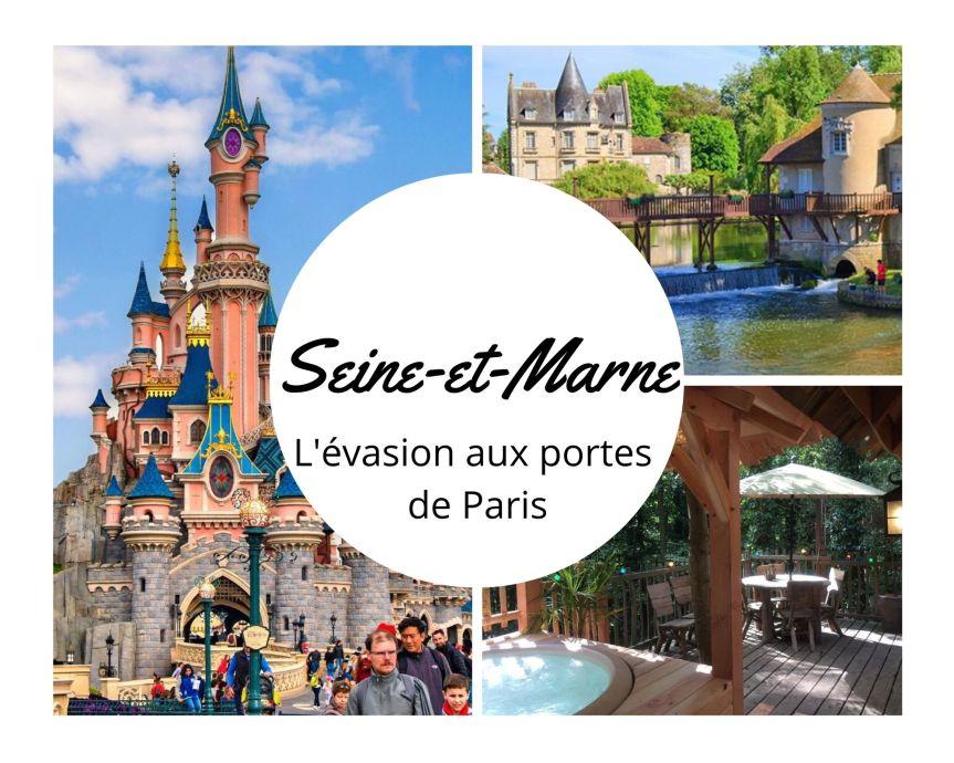 La Seine-et-Marne : l'évasion aux portes deParis