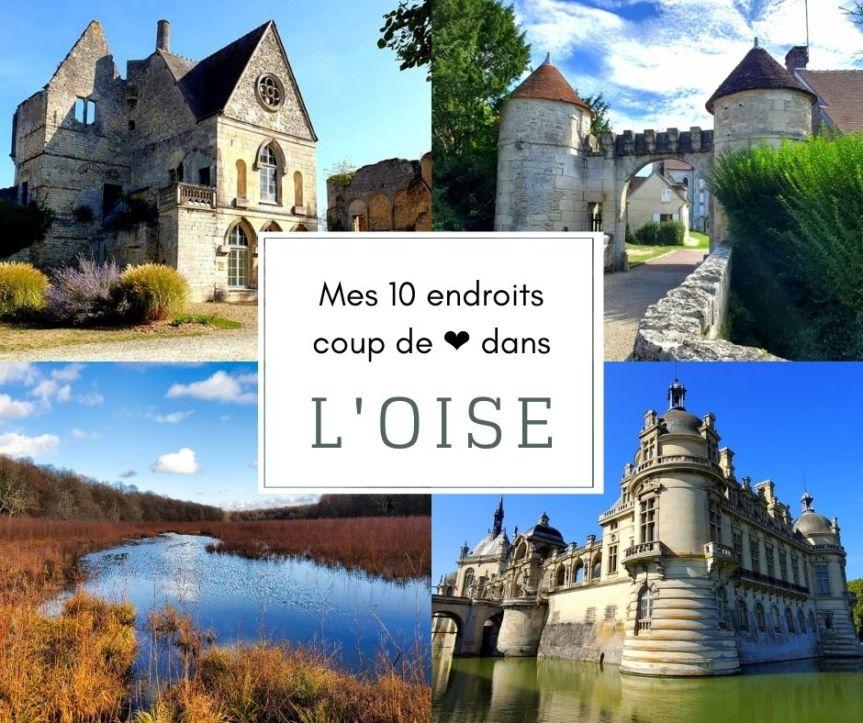 Mes 10 endroits coup de ❤ à visiter dansl'Oise