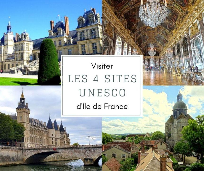 Connaissez-vous les 4 sites UNESCO d'Ile de France?